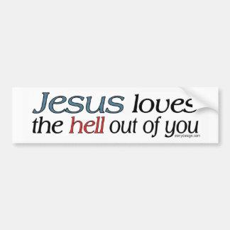 Jesús ama el infierno fuera de usted etiqueta de parachoque