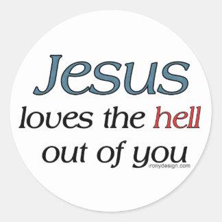 Jesús ama el infierno fuera de usted pegatina redonda