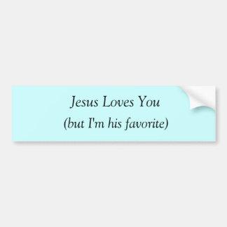 Jesús ama le (solamente me es su favorito) etiqueta de parachoque