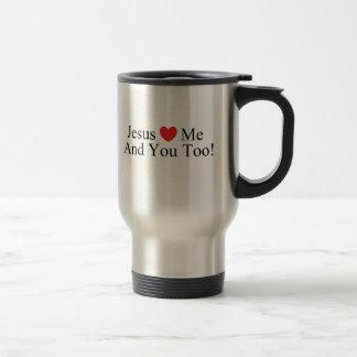 ¡Jesús ama me y le también! Taza del viaje