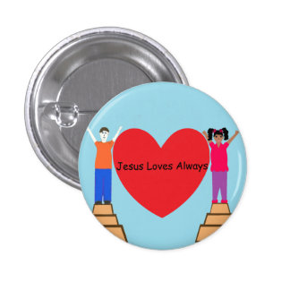 Jesús ama siempre el botón pin