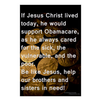 Jesus and Obamacare Poster