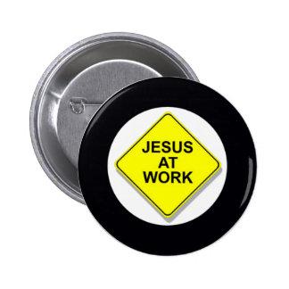 JESUS AT WORK 2 INCH ROUND BUTTON