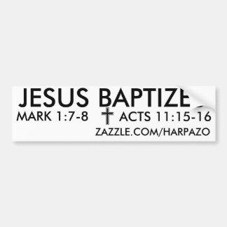 JESUS BAPTIZES CAR BUMPER STICKER