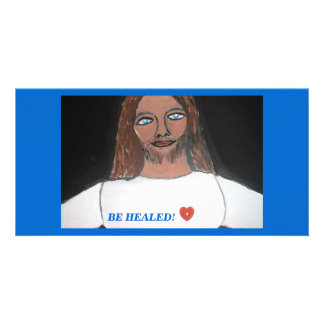 JESUS Be healed Custom Photo Card
