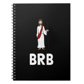 Jesus BRB Notebook