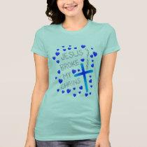 Jesus Broke My Chains Blue Cross Blue Hearts T-Shirt