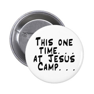 Jesus Camp Button