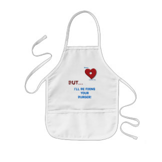 Jesus Can Fix, But..., I'll be fixing your burger! Kids' Apron