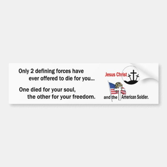 Jesus Christ and the American Soldier Bumper Sticker