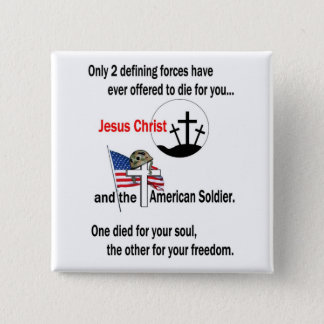 Jesus Christ and the American Soldier Button