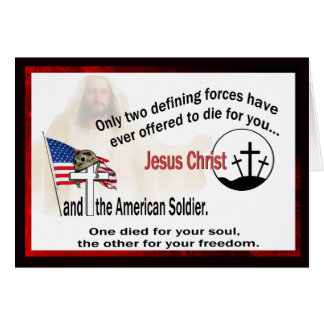 Jesus Christ and the American Soldier Card