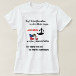 Jesus Christ and the American Soldier T-Shirt