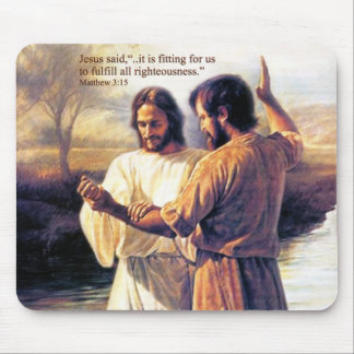 Jesus Christ Baptism Mousepad