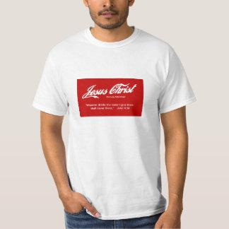 Jesus Christ - Eternally Refreshing! T-Shirt