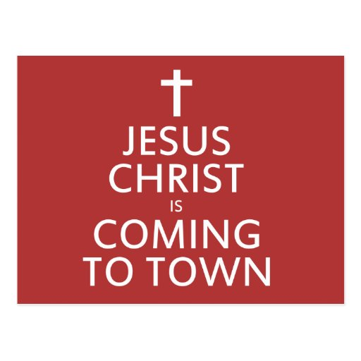 Jesus Christ is coming to town Postcard