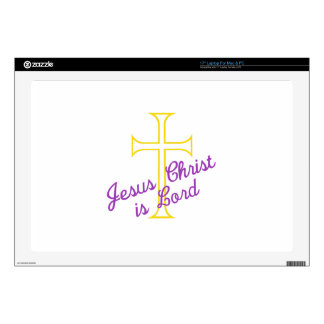 "Jesus Christ is Lord 17"" Laptop Skin"