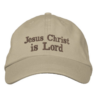 Jesus Christ is Lord Embroidered Baseball Hat