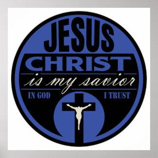 Jesus Christ is My Savior(Blue) Poster