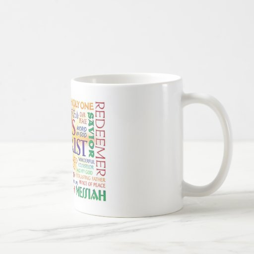 JESUS CHRIST, NAME ABOVE ALL NAMES COFFEE MUGS