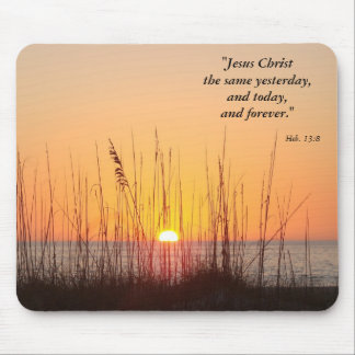 Jesus Christ the same yesterday,and t... Mouse Pad