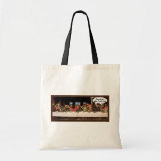 Jesus Christ When Do We Eat? - Funny Last Supper Canvas Bag