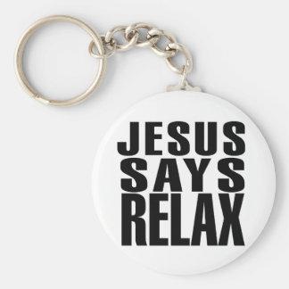 Jesús dice se relaja llaveros personalizados