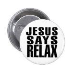 Jesús dice se relaja pin