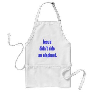Jesus Didn't Ride Elephant Adult Apron