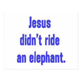 Jesus Didn't Ride Elephant Postcard