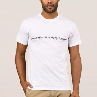 Jesus-Died@Calvary.for.you mens Christian t-shirt
