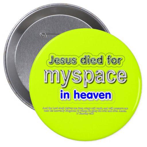 Jesus Died for myspace in Heaven Button