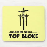 Jesus died for our sins mouse pad