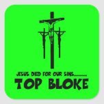 Jesus died for our sins square sticker