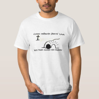 """""""Jesus Died for YOU/Are you in His will"""" t-shirt"""