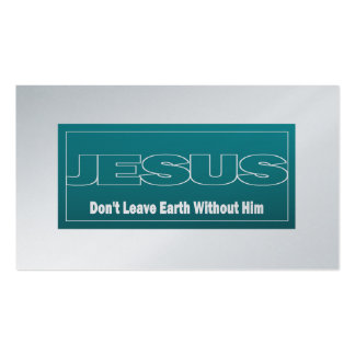 JESUS Don't Leave Earth Without Him Tract Cards /