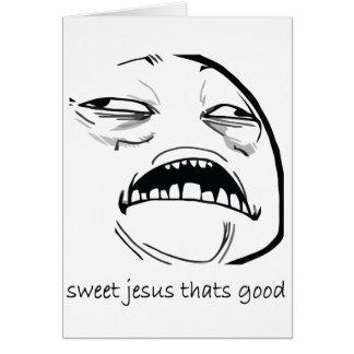 Jesús dulce que es bueno (el texto) tarjeta de felicitación