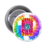 Jesus Dyed For Your Sins Pinback Button