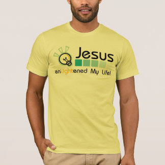 Jesus Enlightened My Life T-Shirt