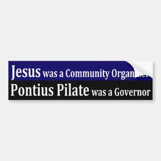 Jesús era un organizador de la comunidad pegatina para auto