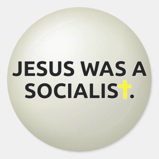 Jesús era un socialista pegatina redonda