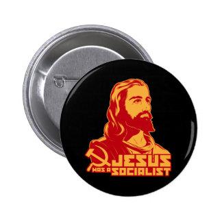Jesús era un socialista pin redondo de 2 pulgadas