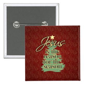 Jesús es el navidad del cristiano de la razón pin cuadrada 5 cm