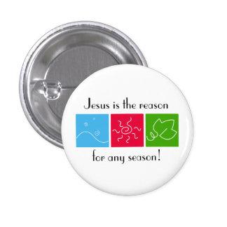Jesús es la razón de cualquier botón de la razón pin redondo de 1 pulgada