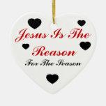 Jesús es la razón de la estación adorno
