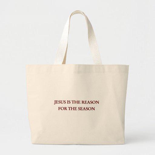 Jesús es la razón de la estación bolsa tela grande