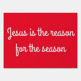 """""""Jesús es la razón muestra de la yarda de la Señales"""