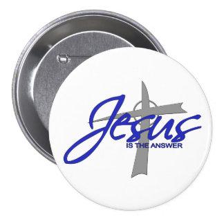 Jesús es la respuesta pin redondo de 3 pulgadas