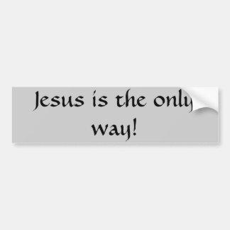 ¡Jesús es la única manera! Pegatina Para Auto