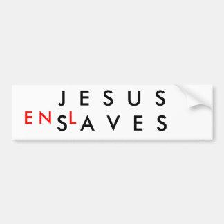 Jesús esclaviza pegatina para auto